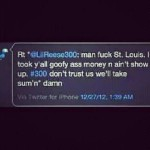 RETWEET OF WHAT MAY BE LIL REESE SAYING FUCK SAINT LOUIS