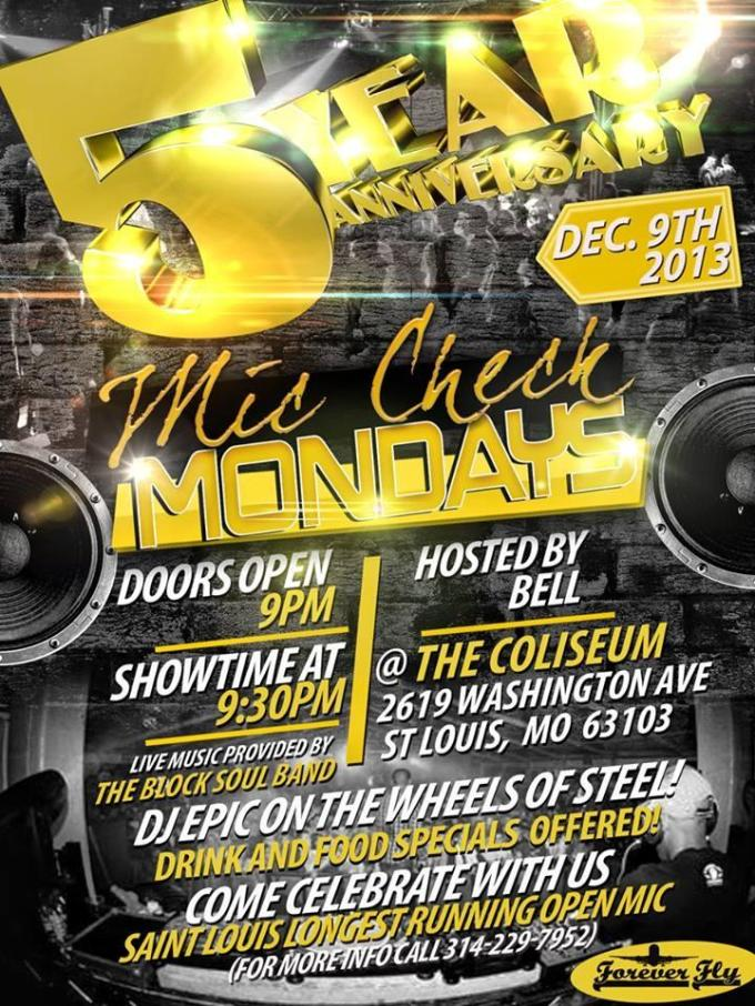 @Bell17 announces Mic Check Monday 5 year Anniversity @ColiseumStl December 9th ( All talent welcomed)