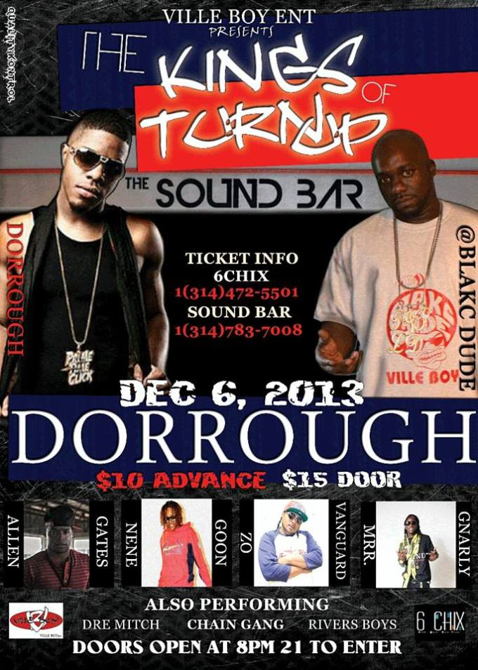 KINGS OF TURN UP STARRING @DorroughMusic / @blakcdude DECEMBER 6TH IN ST.LOUIS