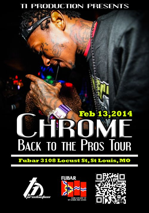 @whoischrome Live @Fubar_Stl Feb. 13th brought to you by @T1Production