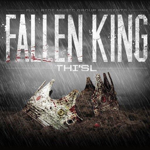Thi'sl Fallen King May 6th
