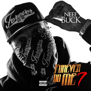 neef-buck-forever-do-me-7-album-stream-HHS1987-2015-1