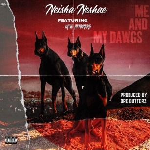 Nesha dawgs
